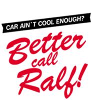 Better call Ralf